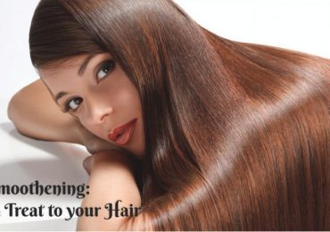 Smoothening: A Treat to your Hair